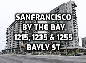 Info San Francisco by the Bay 1 2 3 at 1215, 1235 & 1255 Bayly St Pickering Condo