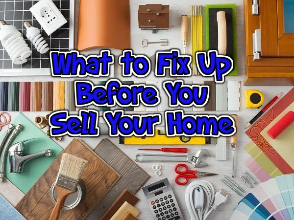 What To Fix Before You Sell Your Home